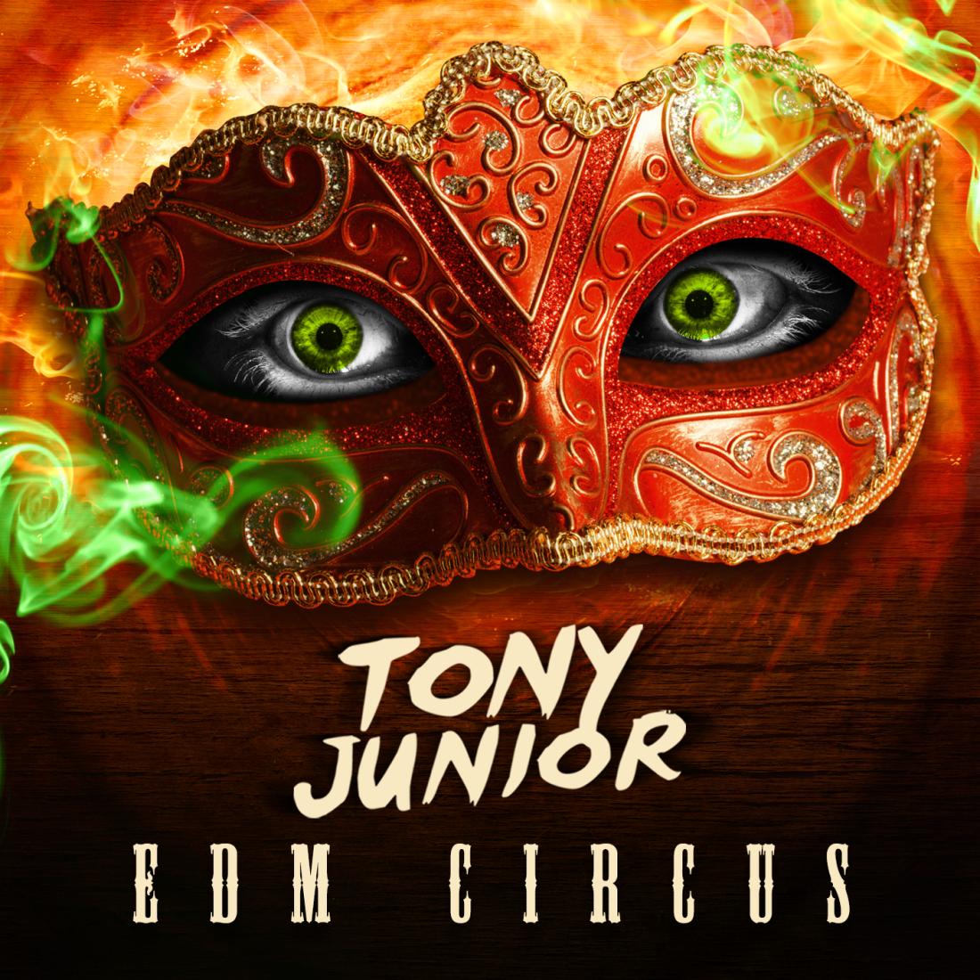 Tony Junior - EDM Circus artwork